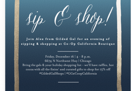 Sip & shop with Gilded Gal @ Co-op California Boutique
